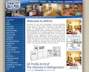 APSCO Appliance Center - Website design and management. I also designed a vinyl wrap for their fleet of Service & delivery trucks. Frigidaire saw the design and paid for all the wraps. 1997-2006